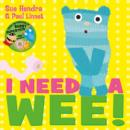 I Need a Wee! - Book
