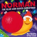 Norman the Slug Who Saved Christmas - Book