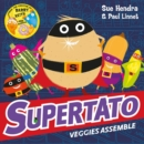 Supertato Veggies Assemble - Book