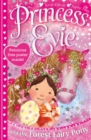 Princess Evie: The Forest Fairy Pony - eBook