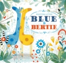 Blue and Bertie - Book