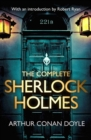 The Complete Sherlock Holmes : with an introduction from Robert Ryan - eBook