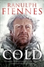 Cold : Extreme Adventures at the Lowest Temperatures on Earth - eBook