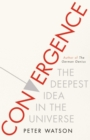 Convergence : The Deepest Idea in the Universe - Book