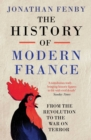 The History of Modern France : From the Revolution to the War with Terror - Book