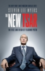 The New Tsar : The Rise and Reign of Vladimir Putin - Book