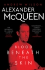 Alexander McQueen : Blood Beneath the Skin - Book