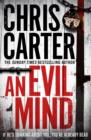 An Evil Mind : A brilliant serial killer thriller, featuring the unstoppable Robert Hunter - Book