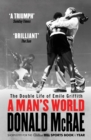 A Man's World : The Double Life of Emile Griffith - eBook