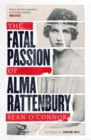 The Fatal Passion of Alma Rattenbury - Book