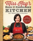 Miss Kay's Duck Commander Kitchen : Faith, Family and Food - Bringing Our Home to Your Table - eBook