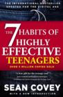 The 7 Habits Of Highly Effective Teenagers - Book