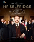 The World of Mr Selfridge : The official companion to the hit ITV series - eBook