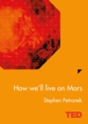 How We'll Live On Mars - eBook