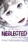 Neglected : True stories of children's search for love in and out of the care system - eBook