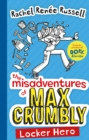 The Misadventures of Max Crumbly 1 : Locker Hero - eBook