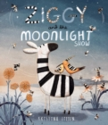 Ziggy and the Moonlight Show - Book