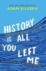 History Is All You Left Me : A Zoella Book Club 2017 novel - Book