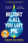 History Is All You Left Me : A Zoella Book Club 2017 novel - eBook