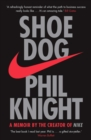 Shoe Dog : A Memoir by the Creator of NIKE - eBook