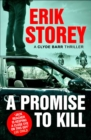 A Promise to Kill : A Clyde Barr Thriller - Book