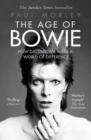 The Age of Bowie : How David Bowie Made a World of Difference - Book