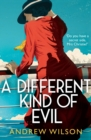 A Different Kind of Evil - Book