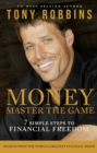 Money Master the Game : 7 Simple Steps to Financial Freedom - eBook