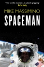 Spaceman : An Astronaut's Unlikely Journey to Unlock the Secrets of the Universe - eBook