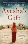 Ayesha's Gift : A Daughter's Search for the Truth About Her Father - Book