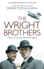 The Wright Brothers : The Dramatic Story-Behind-the-Story - eBook