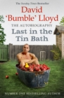 Last in the Tin Bath : The Autobiography - eBook