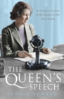 The Queen's Speech : An Intimate Portrait of the Queen in her Own Words - Book