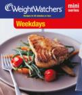 Weight Watchers Mini Series: Weekdays - eBook