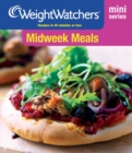 Weight Watchers Mini Series: Midweek Meals - eBook