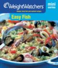 Weight Watchers Mini Series:  Easy Fish - eBook