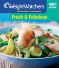 Weight Watchers Mini Series: Fresh and Fabulous - eBook