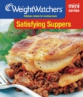 Weight Watchers Mini Series: Satisfying Suppers - eBook