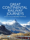Great Continental Railway Journeys - eBook