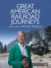 Great American Railroad Journeys - eBook