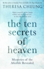 The Ten Secrets of Heaven : Mysteries of the afterlife revealed - Book