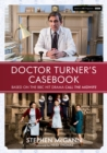 Doctor Turner's Casebook - Book