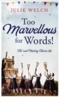 Too Marvellous For Words - eBook