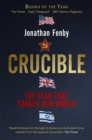 Crucible : Thirteen Months that Forged Our World - eBook