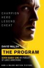 The Program : Seven Deadly Sins - My Pursuit of Lance Armstrong - eBook