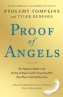 Proof of Angels : The Definitive Book on the Reality of Angels and the Surprising Role They Play in Each of Our Lives - Book