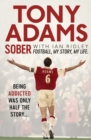 Sober : Football. My Story. My Life. - Book