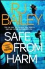 Safe From Harm : The first fast-paced, unputdownable action thriller featuring bodyguard extraordinaire Sam Wylde - eBook