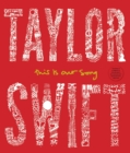 Taylor Swift : This Is Our Song - eBook