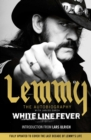 White Line Fever : Lemmy: The Autobiography - Book